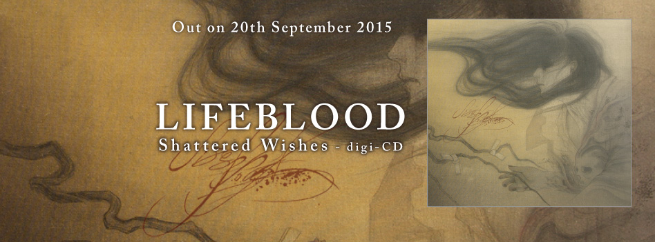 Lifeblood - Shattered Wishes -  digi-CD