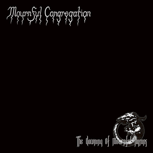 Mournful Congregation - The Dawning Of Mournful Hymns