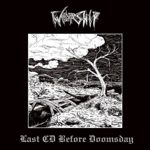 Worship - Last CD Before Doomsday -  CD