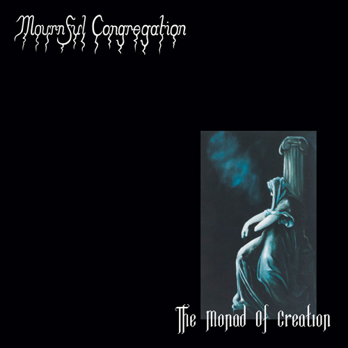 Mournful Congregation - The Monad Of Creation