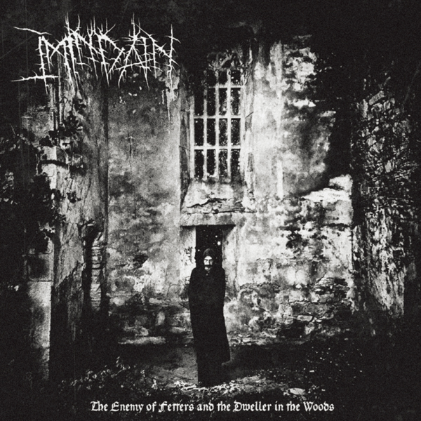 Imindain(UK) - The Enemy of Fetters and Dwellers in the Woods - CD