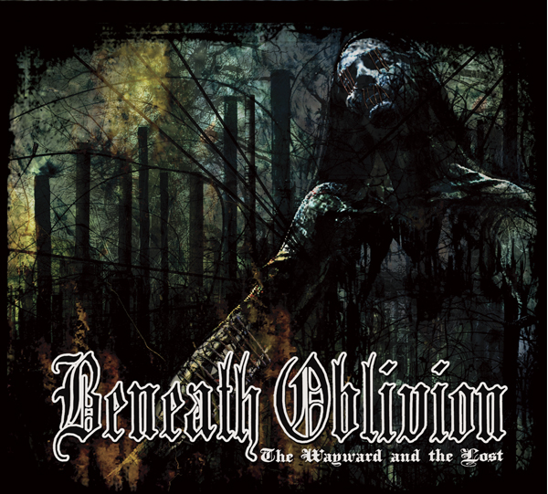 Beneath Oblivion - The Wayward and the Lost -  CD