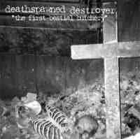 Deathspawned Destroyer (Fin) - The First Bestial Butchery - CD