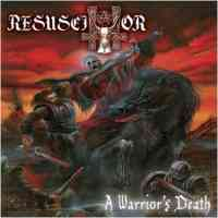 Resuscitator (USA) - A Warrior's Death - CD