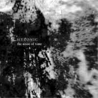 Hyponic (Chn) - The Noise Of Time(Chiniease Edition) - CD
