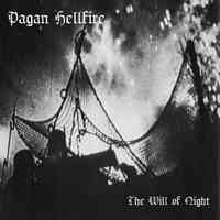 Pagan Hellfire (Can) - The Will Of Night - CD