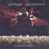 Demonic Resurrection (Ind) - A Darkness Descends - CD