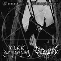 Dark Dominion (Aus) / Secratain (Aus) - Bound In Blasphemy - CD