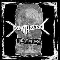 Deathpeed (Jpn) - The Day Of Doom - CD
