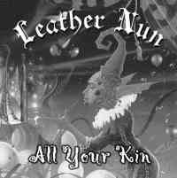 Leather Nun (USA) - As Your Kin - CD