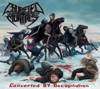 Crucified Mortals (USA) - Converted By Decapitation - 12""