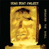 Dead Beat Project (UK) - Breawking The Shell - CD