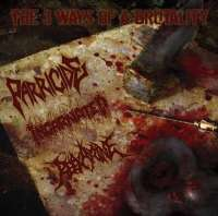 Parricide (Pol) / Incarnated (Pol) / reexamine (Jpn) - The 3 Way Of Brutality - CD