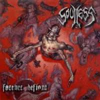 Soulless (USA) - Forever Defiant - CD