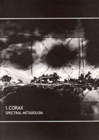 I. Corax (Fin) - Spectral Metabolism - CD with A5 booklet
