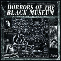 Horrors Of The Black Museum (Fra) - Gold From The Sea - CD