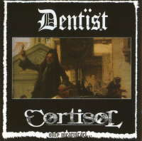 Dentist (Can) / Cortisol (Can) - Only Meat Israel... - CD
