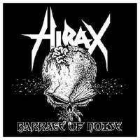 Hirax (USA) - Barrage of Noise - CD
