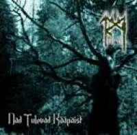 Tarm (Est) - Nad Tulevad Kaapaist - CD