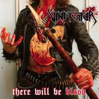 Vindicator (USA) - There Will Be Blood - CD
