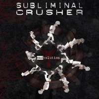 Subliminal Crusher (Ita) - Endvolution - CD