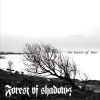 Forest Of Shadows (Swe) - Six Waves Of Woe - CD
