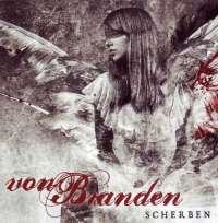 Von Branden (Ger) - Scherben - CD