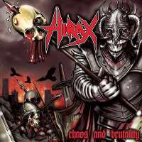 Hirax (USA) - Chos and Brutality - MCD