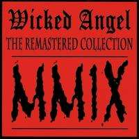 Wicked Angel (Can) - The Remastered Collection MMIX - CD