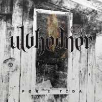 Ulvhedner (Nor) - For I Tida - CD