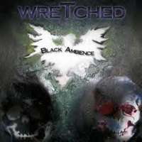 Wretched (USA) - Black Ambience - MCD