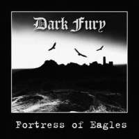 Dark Fury (Pol) - Fortress of Eagles - CD