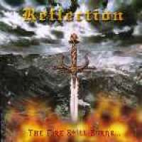 Reflection (Grc) - The Fire Still Burns - CD