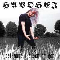 Havohej (USA) - Deathrone The Son Of God - CD