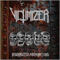 Victimizer (Den) - Resurrected Abominations - CD