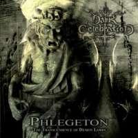 Dark Celebration (Bra) - Phlegeton: The Transcendence of Demon Lords - CD