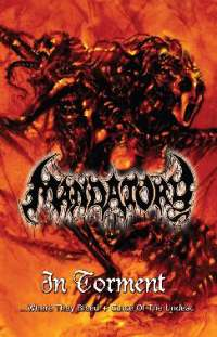 Mandatory (Ger) - In Torment - pro tape