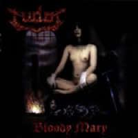 Tudor (Cze) - Bloody Mary - CD