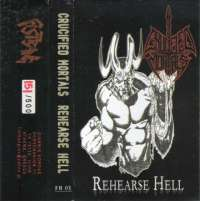 Crucified Mortals (USA) - Rehearse Hell - pro tape