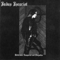 Judas Iscariot (USA) - Dethroned, Conquered and Forgotten - MCD