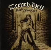 Trench Hell (Aus) - Southern Cross Ripper - MCD