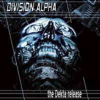 Division Alpha - The dektra release - CD