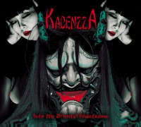 Kadenzza (Jpn) - Into the Oriental Phantasma - digi-CD