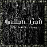 Gallow God (UK) - False Mystical Prose - CD