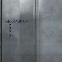 Ankhagram (Rus) - Thoughts - CD