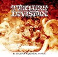 Torture Division (Swe) - With Endless Wrath We Bring Upon Thee Our Infernal Torture - CD