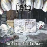Hellstorm (Ita) - Into The Mouth Of The Dead Reign - CD