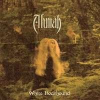Alunah (UK) - White Hoarhound - digi-CD