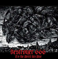 Destroyer 666 (Aus) - To the Devil His Due - CD