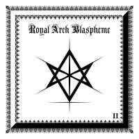 The Royal Arch Blaspheme (USA) - II - CD